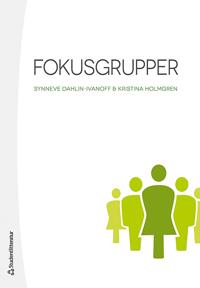 Fokusgrupper : greppbar metod