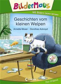 Bildermaus - Geschichten vom kleinen Welpen