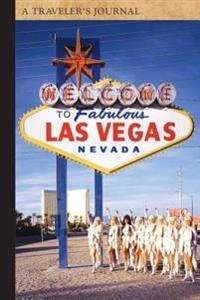 Las Vegas: A Traveler's Journal