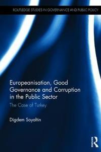 Europeanisation, Good Governance and Corruption in the Public Sector