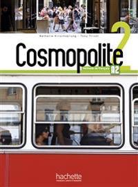 Cosmopolite 2. Méthode de français. Kursbuch mit DVD-ROM und Beiheft