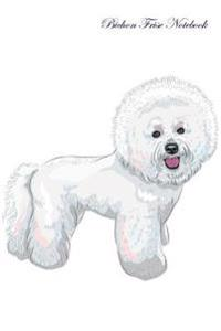Bichon Frise Notebook Record Journal, Diary, Special Memories, to Do List, Academic Notepad, and Much More