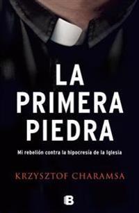 La Primera Piedra / The First Stone