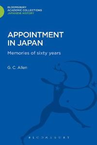 Appointment in Japan: Memories of Sixty Years