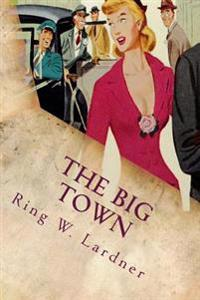 The Big Town: Illustrated