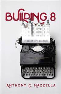 Building 8: You Know If You've Been There