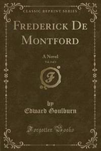 Frederick de Montford, Vol. 3 of 3