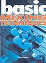 Basic Mixing Tecchniques