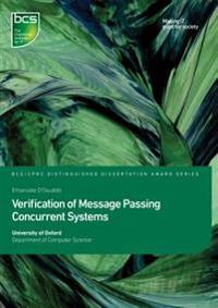 Verification of Message Passing Concurrent Systems