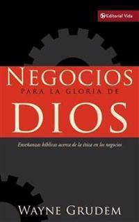 Negocios para la Gloria de Dios / Business for the Glory of God