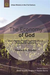 The Economy of God: A Practical Commentary on Ephesians