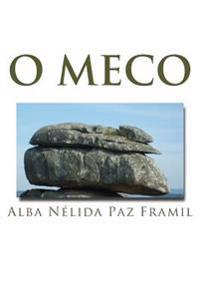 O Meco: E Outras Lendas de O Grove