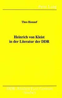 Heinrich Von Kleist in Der Literatur Der Ddr