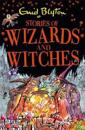Stories of wizards and witches - contains 25 classic blyton tales
