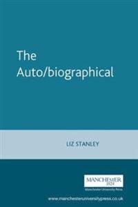 The Auto/Biographical I