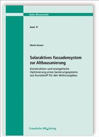 Solaraktives Fassadensystem zur Altbausanierung