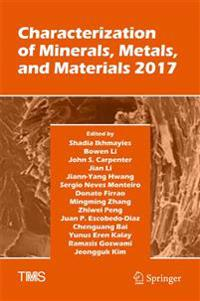 Characterization of Minerals, Metals, and Materials 2017