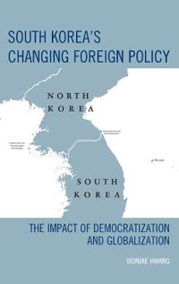 South Korea's Changing Foreign Policy