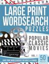 Large Print Wordsearches Puzzles Popular Classic Movies V.1: Giant Print Word Searches for Adults & Seniors