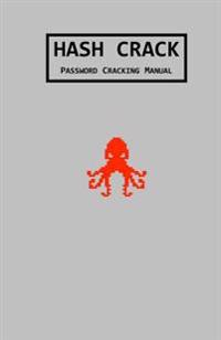 Hash Crack: Password Cracking Manual