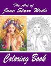 The Art of Jane Starr Weils Coloring Book: The Art of Jane Starr Weils Coloring Book