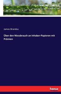 Uber Den Niessbrauch an Inhaber-Papieren Mit Pramien