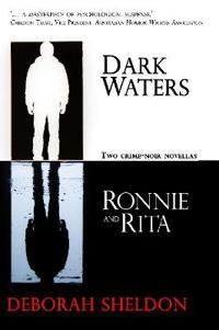 Dark Waters / Ronnie and Rita