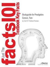 Studyguide for Prealgebra by Carson, Tom, ISBN 9780321782892