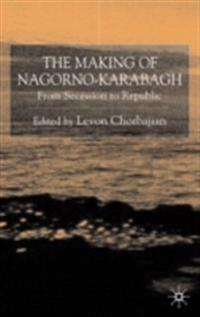 Making of Nagorno-Karabagh