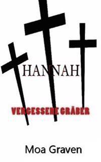 Hannah - Vergessene Graeber: Ostfrieslandkrimi