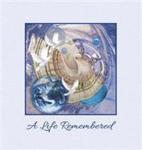 A Life Remembered Funeral Guest Book, Memorial Guest Book, Condolence Book, Remembrance Book for Funerals or Wake, Memorial Service Guest Book