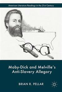 Moby-Dick and Melville's Anti-Slavery Allegory