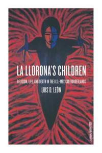 LA Llorona's Children