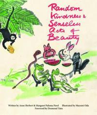 Random Kindness & Senseless Acts of Beauty