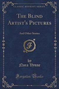 The Blind Artist's Pictures