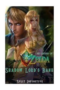 The Legend of Zelda: Shadow Lord's Bane