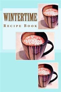 Wintertime Recipe Book: Keep Your Recipes Organized