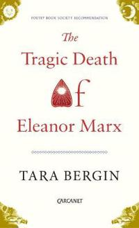 The Tragic Death of Eleanor Marx