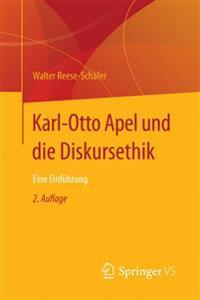 Karl-Otto Apel Und Die Diskursethik: Eine Einführung