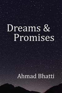 Dreams & Promises
