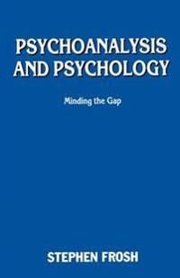 Psychoanalysis and Psychology