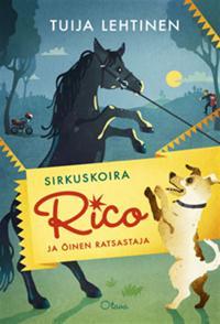 Sirkuskoira Rico ja öinen ratsastaja