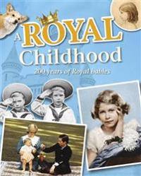 A Royal Childhood