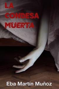 La Condesa Muerta: Una Novela Negra Sobrenatural Que Te Cautivara