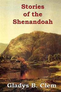 Stories of the Shenandoah