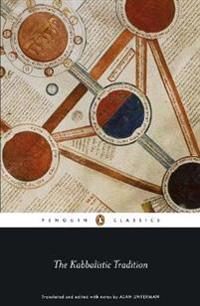 The Kabbalistic Tradition: An Anthology of Jewish Mysticism