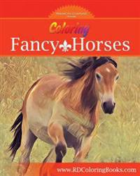 Coloring Fancy Horses: Adult Coloring Book