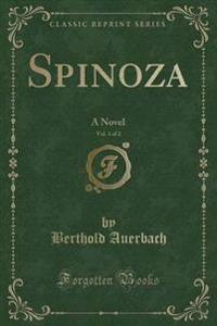 Spinoza, Vol. 1 of 2