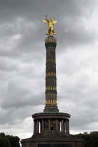 Mind Blowing Golden Berlin Sky Landmark Siegessaule 150 Page Lined Journal: 150 Page Lined Journal