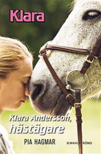 Klara Andersson, hästägare
